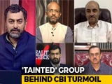 Video : CBI 'Coup': The Sandesara Link