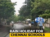 Video : Schools Closed In Coastal Tamil Nadu Districts After Heavy Rain Alert