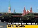 Video : India Signs Up For Russia S-400 Missile System Amid US Threat