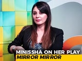 Video : Minissha Lamba On Her Theatre Debut