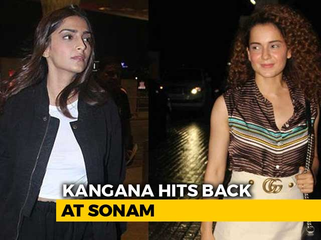 Who Is Sonam Kapoor To Judge Me?: Kangana Ranaut