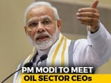 Video : As Fuel Prices Rise, PM Modi To Meet Major Oil Company Heads Today