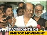 Video : Rajinikanth Supports #MeToo Movement, But Cautions Women Against Misuse