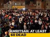 Video : 61 Dead As Train Hits Crowd Watching Ravan-Burning In Punjab