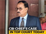 Video : Exiled CBI Chief vs Government In Supreme Court Today