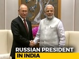 Video : Big-Ticket Defence Deals Lined Up For PM Modi-Putin Meet Today
