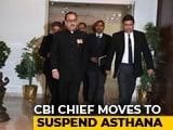 Video : CBI War Escalates, Chief Alok Verma Moves To Suspend His Deputy