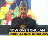 "Video : Ghulam Nabi Azad's Remarks At AMU Event An ""Abuse"" For Hindus: BJP"