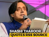 "Video : RSS Man Called PM Modi ""Scorpion On Shivling"": Shashi Tharoor"