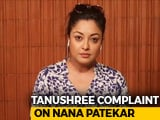 Video : Tanushree Dutta Files Police Complaint Against Nana Patekar