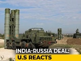 Video : Guarded US Response After India Signs Missile Deal With Putin