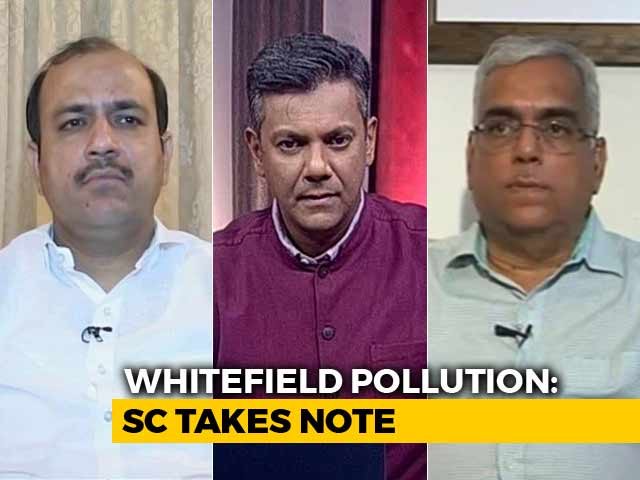 Video : NDTV Impact: Top Court To Look At Air Pollution In Whitefield, Bengaluru