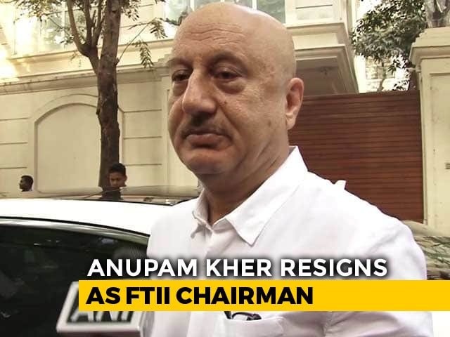 Video : Anupam Kher Resigns As FTII Chairman Citing 'International Assignments'