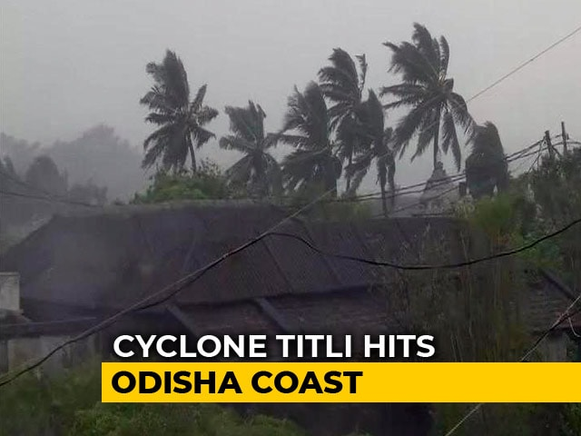 Video : Cyclone Titli Hits Odisha Coast, Trees Uprooted; Flights, Trains Affected