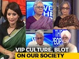 Video : We The People: No End To VIP Culture?