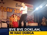 Video : Bye Bye Doklam, Ni Hao Durga: Unique Celebration At Kolkata Pandal
