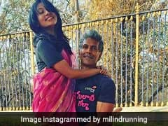 How Cute Is Milind Soman's Message For His Wife Ankita Konwar On Their Six-Month Anniversary?