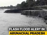 Video : Arunachal, Assam At Flood Risk As Artificial Lake In China Breaches