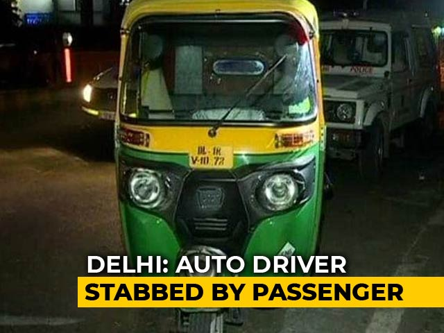 Video : Delhi Auto Driver Stabbed To Death Allegedly By Passenger