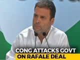 "Video : ""PM Modi Won't Survive An Inquiry On Rafale, I Guarantee"": Rahul Gandhi"
