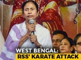 "Video : Bengal RSS Hopes To Deal Trinamool A ""Karate Blow"" In Upcoming Polls"