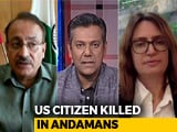 Video : American Killed In Andamans: Should Isolated Tribes Be Integrated With Mainstream?