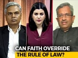 Video: Showdown At Sabarimala: Can Faith Override The Rule Of Law?