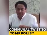 "Video : Controversy Over Kamal Nath's Video On ""Muslim Votes"""