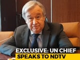 Video: India Respects Human Rights More Than Other Nations: UN Chief To NDTV