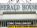 Video : No Eviction From National Herald Offices For Now, Centre Assures Court