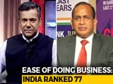 Video: 23-Spot Jump In Ease Of Doing Business: What It Means For India