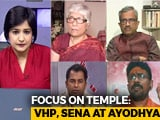 Video : The Big Push For Ram Temple At Ayodhya