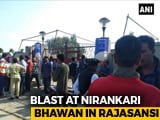 Video : 3 Dead, 10 Injured In Blast At Spiritual Group's Prayer Hall In Amritsar