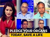 Video : Why Do Lakhs Still Die In India For Lack Of Organ Donors?