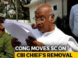 """Video : """"Completely Illegal"""": Congress Approaches Court In Support Of CBI Chief"""