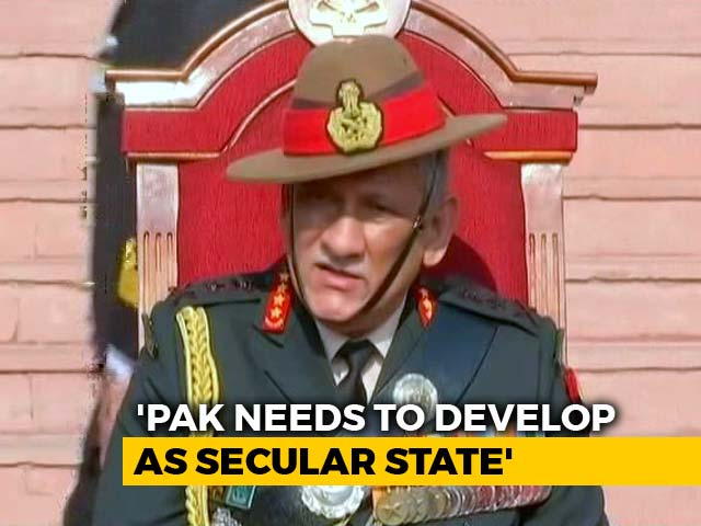 "Video : ""Pakistan Should Turn Secular If It Wants Good Ties,"" Says Army Chief"