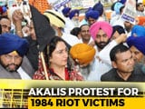 Video : Shiromani Akali Dal Holds Protest March To Seek Justice For 1984 Riots