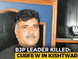 Video : Army On Standby After BJP Leader, Brother Shot Dead In Jammu's Kishtwar