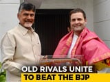 "Video : Chandrababu Naidu Meets Rahul Gandhi, Says Unity ""Democratic Compulsion"""