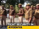 """Video : Ayodhya Tense Ahead Of Ram Temple Events, VHP Assures """"Disciplined"""" Crowd"""