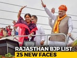 Video : BJP's First List Of 131 Candidates For Rajasthan Polls Has 25 New Faces