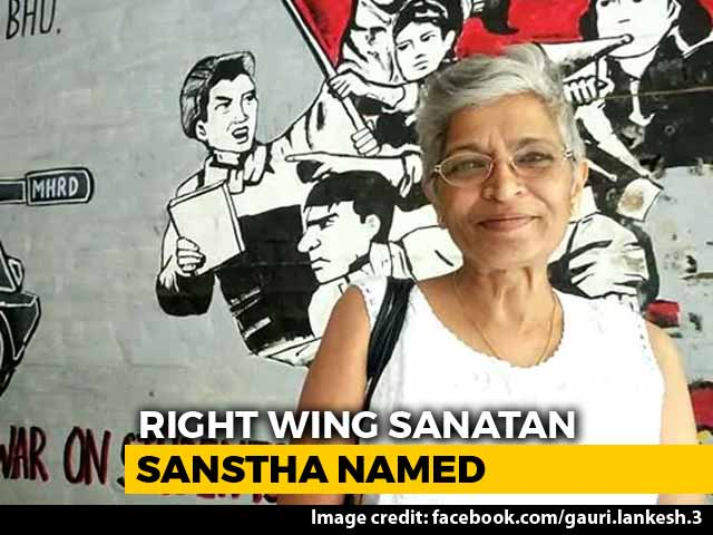Video : Hindu Group Sanatan Sanstha Named In Murder Of Journalist Gauri Lankesh