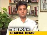 Video: Every Section Of Madhya Pradesh Has Suffered, Says Jyotiraditya Scindia