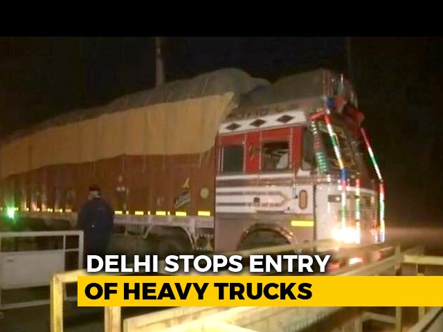 Video : Heavy, Medium Goods Vehicles Banned From Entering Delhi For Three Days