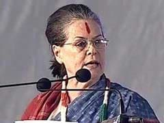 """Telangana Betrayed By Those In Power, Time For Change"": Sonia Gandhi"