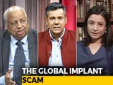 Video: Global Implant Scam: New Trail Of Harm?