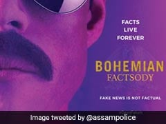 Assam Police Warns Against Fake News With <i>Bohemian Rhapsody</i> Post