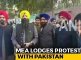Video : India Furious With Pak; Officials Harassed, Kept Away From Sikh Pilgrims