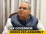 Video : J&K Governor Dissolves Assembly Amid Race To Form Government