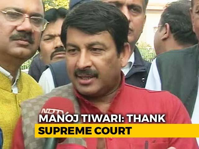 """Video : """"Misplaced Bravado"""": Top Court Raps BJP's Manoj Tiwari For Sealing Case"""